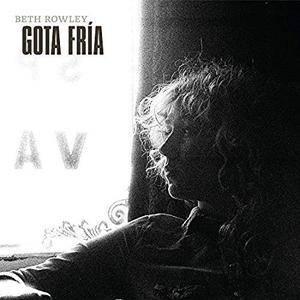 Beth Rowley - Gota Fría (2018)