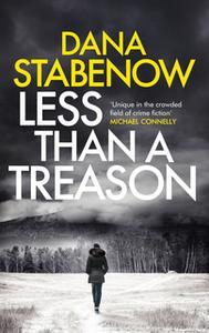 «Less than a Treason» by Dana Stabenow