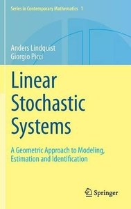 Linear Stochastic Systems: A Geometric Approach to Modeling, Estimation and Identification (repost)