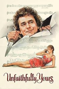 Unfaithfully Yours (1984)