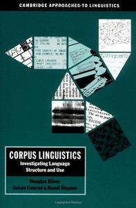Corpus Linguistics: Investigating Language Structure and Use