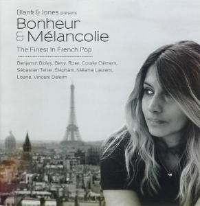V.A. - Blank & Jones present Bonheur & Mélancolie: The Finest In French Pop (2013)