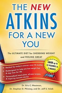 The New Atkins for a New You: The Ultimate Diet for Shedding Weight and Feeling Great (Repost)
