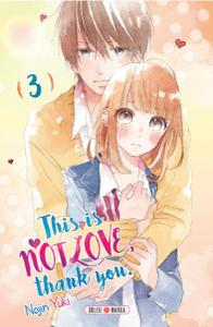 This is not Love, Thank you - Tome 3 2019