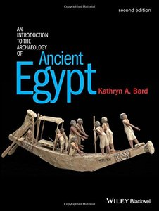 An Introduction to the Archaeology of Ancient Egypt, 2 edition