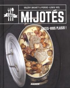 """Valery Drouet, Pierre-Louis Viel, """"Mijotés (A table !)"""""""