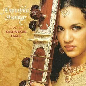 Anoushka Shankar - Live At Carnegie Hall (2001) {Angel}