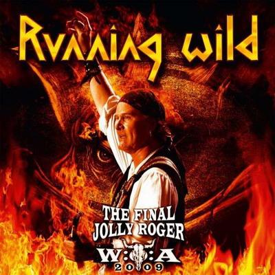 Running Wild - The Final Jolly Roger (2011) [Live]