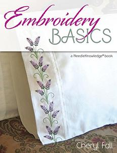 Embroidery Basics: A NeedleKnowledge Book (Repost)
