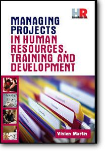 Vivien Martin, «Managing Projects in Human Resources: Training and Developement»