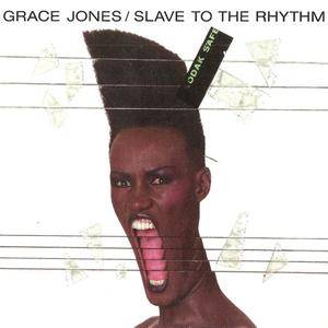 Grace Jones - Slave To The Rhythm (1985) {1987 Island CD}