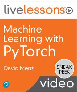 Machine Learning with PyTorch [Sneak Peek]