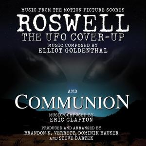 Roswell The UFO Cover-up/Communion: Music From The Motion Pictures (2019)
