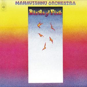 The Mahavishnu Orchestra - Birds of Fire (1973) [Vinyl Rip 16/44 & mp3-320 + DVD]