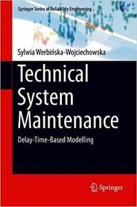 Technical System Maintenance: Delay-Time-Based Modelling