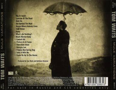 Tom Waits - Mule Variations (1999) {2006, Reissue}