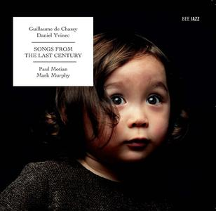 Guillaume de Chassy & Daniel Yvinec - Songs from the Last Century (2009)