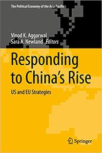 Responding to China's Rise: US and EU Strategies