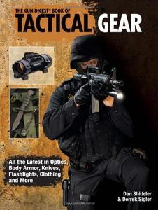 """The """"Gun Digest"""" Book of Tactical Gear"""