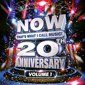 VA - NOW That's What I Call Music! 20th Anniversary, Vol. 1 (2018)