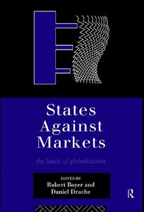 States Against Markets: The Limits of Globalization (repost)