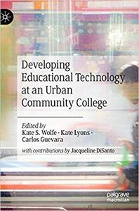 Developing Educational Technology at an Urban Community College