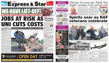 Express and Star City Edition – June 19, 2018