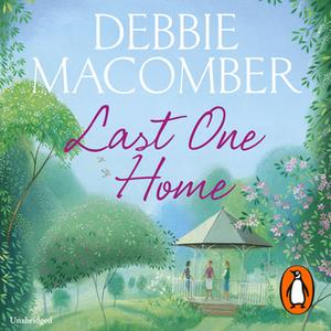 «Last One Home» by Debbie Macomber