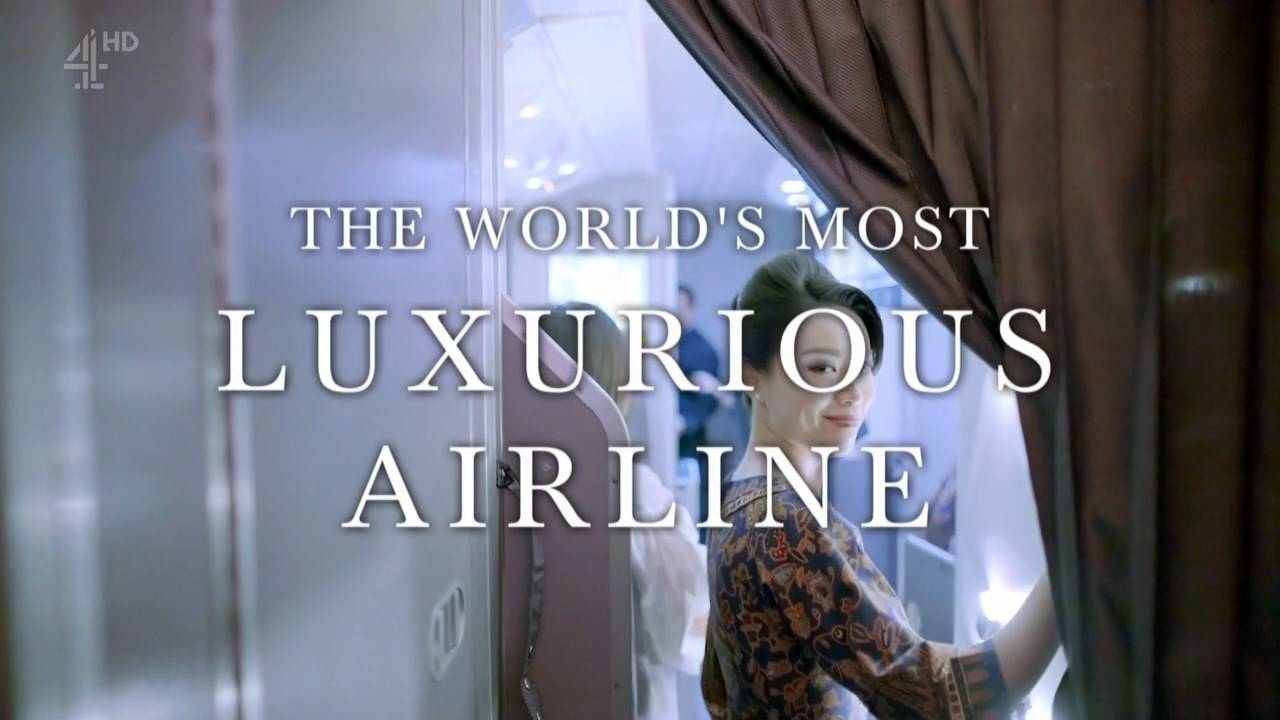 Channel 4 - The World's Most Luxurious Airline (2018)
