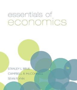 Essentials of Economics, 3rd Edition (Repost)