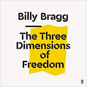 The Three Dimensions of Freedom [Audiobook]