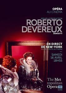Donizetti - Roberto Devereux (Live at the Metropolitan, 16 april 2016) [HDTV 1080]