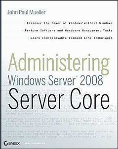 Sybex - Administering Windows Server 2008 Server Core
