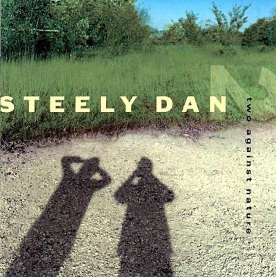 Steely Dan - Two Against Nature (2000)