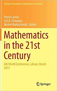 Mathematics in the 21st Century: 6th World Conference, Lahore, March 2013  Ed 201