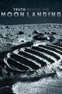 Truth Behind the Moon Landing S01E04