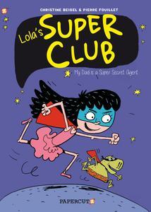 Lolas Super Club Vol 1 - My Dad is a Super Secret Agent (2020) (webrip) (MagicMan-DCP