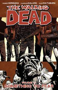 The Walking Dead Vol 17 - Something To Fear 2013