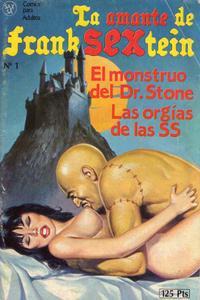 La Amante de Franksextein 1: El mónstruo del Dr. Stone / Las orgías de las SS