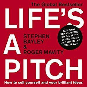 Life's a Pitch: How to Sell Yourself and Your Brilliant Ideas [Audiobook]