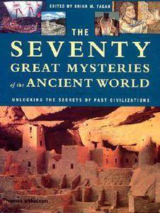 The Seventy Great Mysteries of the Ancient World