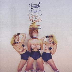 VA - French Disco Boogie Sounds (1975-1984) (2012) {Favorite Recordings} **[RE-UP]**
