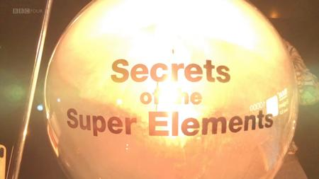 BBC - Secrets of the Super Elements (2017)
