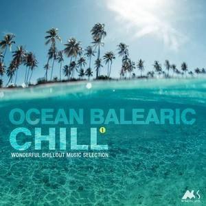 VA - Ocean Balearic Chill Vol.1 Wonderful Chillout Music Selection (2018)