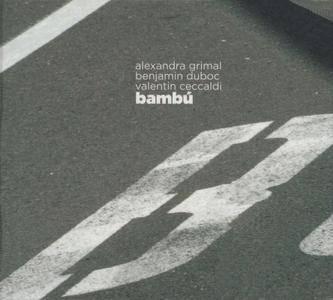 Alexandra Grimal - Bambu (2017) {Ayler Records}