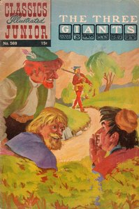 The Three Gaints - Classics Illustrated Junior - 569