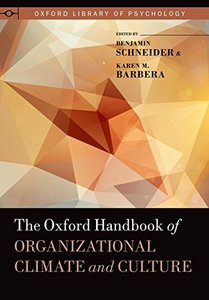 The Oxford Handbook of Organizational Climate and Culture (repost)