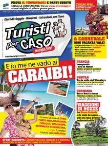 Turisti per Caso Magazine - febbraio 2017