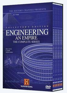 History Channel - Engineering an Empire (2005)