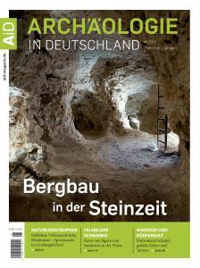 Archäologie in Deutschland - Dezember 2018 - Januar 2019